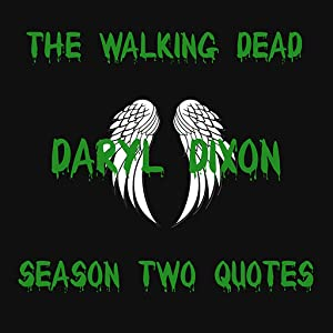 Amazon.com: Daryl Dixon Quotes From Walking Dead Season 2: Appstore