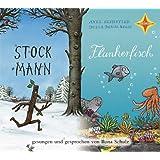 Stockmann / Der Flunkerfisch: Mit Songs auf Deutsch und Englisch. Gesprochen und gesungen von Ilona Schulz. 1 CD Digipac, ca. 60 Min.