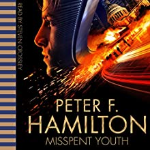 Misspent Youth Audiobook by Peter F. Hamilton Narrated by Steven Crossley