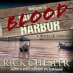 Blood Harbor: A Novel of Suspense | Rick Chesler