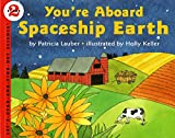 img - for You're Aboard Spaceship Earth (Let's-Read-and-Find-Out Science) book / textbook / text book