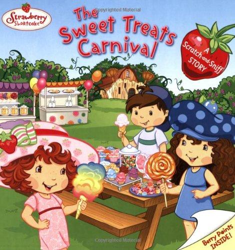 The Sweet Treats Carnival (Strawberry Shortcake) PDF