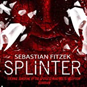 Splinter | [Sebastian Fitzek]