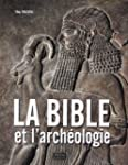 La Bible et l'arch�ologie