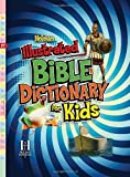 Holman Illustrated Bible Dictionary for Kids (Holman Reference) [Hardcover]