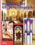 Handbuch der Kirchenp�dagogik: Kirche...