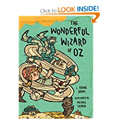 The Wonderful Wizard of Oz: Illustrations by Michael Sieben by L. Frank Baum and Michael Sieben
