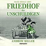 Friedhof der Unschuldigen | Andrew Miller