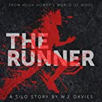 The Runner: A Silo Story | W. J. Davies