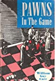 Pawns in the Game