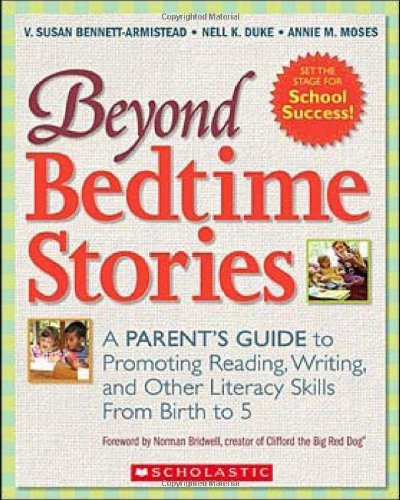 Beyond Bedtime Stories: A Parent's Guide to Promoting...