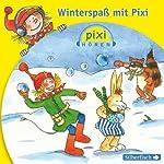 Winterspaß mit Pixi (Pixi Hören)    div.