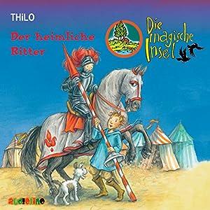 Der heimliche Ritter (Die magische Insel 2) Hörbuch