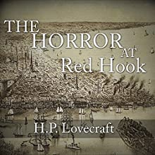 The Horror at Red Hook Audiobook by H. P. Lovecraft Narrated by Austin Vanfleet