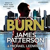 Burn: Michael Bennet 7 | James Patterson