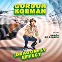The Dragonfly Effect: The Hypnotists, Book 3 (       UNABRIDGED) by Gordon Korman Narrated by Ramón de Ocampo