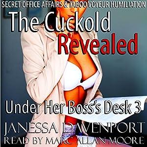 Under Her Boss's Desk 3: the Cuckold Revealed Audiobook