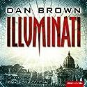 Illuminati [German Edition] (       UNABRIDGED) by Dan Brown Narrated by Wolfgang Pampel