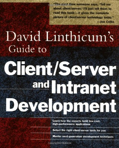 David Linthicum's Guide to Client/Server and Intranet Development