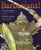 Barbarians! (0525479589) by Kroll, Steven