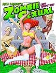 Rich Larson's Zombie Sexual: Lust Won...