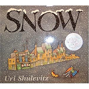 Snow by Uri Shulevitz published by Scholastic Inc., New York (1999) [Hardcover]
