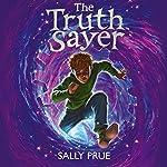 The Truth Sayer | Sally Prue