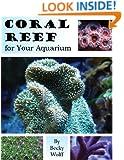 Coral Reef for Your Aquarium