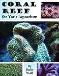 Coral Reef for Your Aquarium (English...