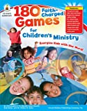 img - for 180 Faith-Charged Games for Children s Ministry, Grades K - 5 book / textbook / text book