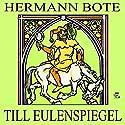 Till Eulenspiegel Hörbuch von Herman Bote Gesprochen von: Julian Loidl