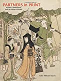 Image of Partners in Print: Artistic Collaboration and the Ukiyo-e Market