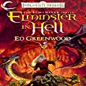 Elminster in Hell: Forgotten Realms: Elminster, Book 4 (       UNABRIDGED) by Ed Greenwood Narrated by John Pruden