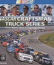 NASCAR Craftsman Truck Series: From Desert Dust to Superspeedways