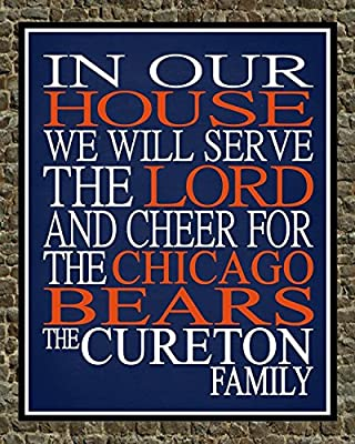 In Our House We Will Serve The Lord And Cheer for The Chicago Bears Personalized Family Name Christian Print - Perfect Gift, football sports wall art - multiple sizes