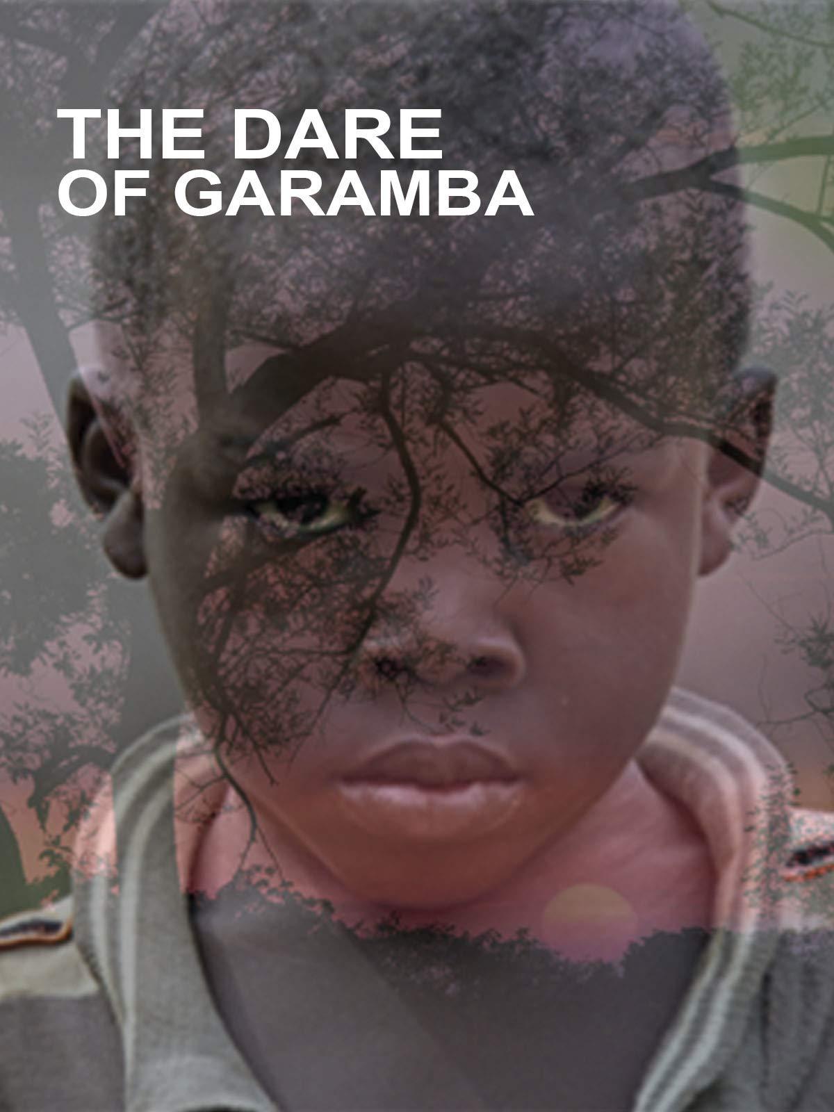 The Dare of Garamba
