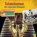 Tutanchamun: Das vergessene Königsgrab (Abenteuer & Wissen) Hörbuch von Maja Nielsen Gesprochen von: Volker Brandt