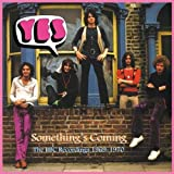 Something's Coming: The BBC Recordings 1969-1970 by Yes (2009-09-22)