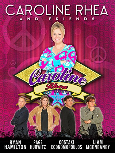 Caroline Rhea And Friends