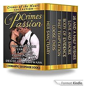 Crimes of Passion: 6 Romantic Suspense Books (A Crimes of the Heart Collection) (English Edition)