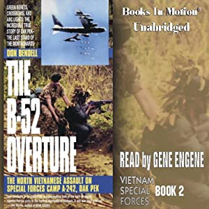 The B-52 Overture: Vietnam Special Forces, Book 2 | [Don Bendell]