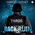 Rack & Ruin: THIRDS, Book 3 (       UNABRIDGED) by Charlie Cochet Narrated by Mark Westfield