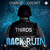 Rack & Ruin: THIRDS, Book 3 | Charlie Cochet