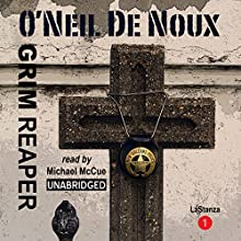 Grim Reaper: LaStanza New Orleans Police Novels (       UNABRIDGED) by O'Neil De Noux Narrated by Michael J McCue