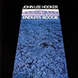 HOOKER, JOHN LEE - ENDLESS BOOGIE