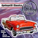 Apologetix Classics: Oldies