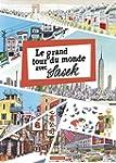 GRAND TOUR DU MONDE (LE)