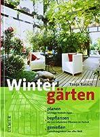 Wintergärten planen und bepflanzen
