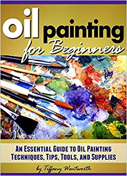 Oil painting for beginners learn how to paint with oils for Learn to paint with oils for free
