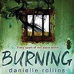 Burning | Danielle Rollins